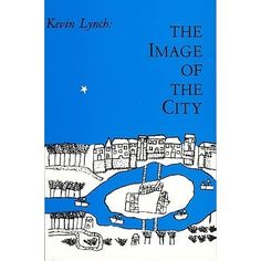 The Image of the City Kevin Lynch What does the city's form actually mean to the people who live there? What can the city planner do to make the city's image more vivid and memorable to the city. Planning Maps, Urban Planning, Kevin Lynch, Urban Design Plan, Urban Life, Jersey City, Book Design, Books To Read, How To Memorize Things
