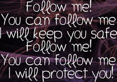 Lyrics from Follow Me, the 2nd Law, Muse.