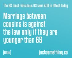 laws still in effect today | The 22 most ridiculous US laws still in effect today | Just something ...