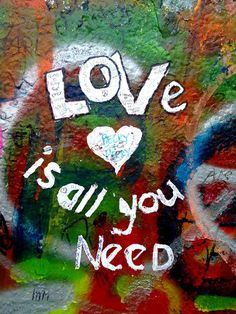 Love is all you need graffiti