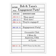 """""""Library Card"""" Engagement Party Invitations for your engagement party! Ready for you to personalize!"""