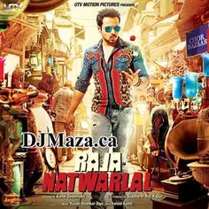 Raja Natwarlal Hindi Film 2014 All Songs Free Download