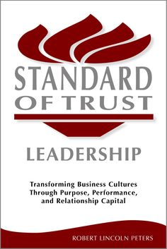 Calling All Business Leaders! Standard of Trust Leadership a Must Read on Kindle!
