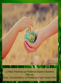 La mejor herencia [Día de la Tierra] | Pik-Mix