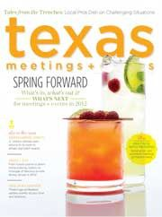 Texas Meetings + Events Magazine, Spring 2012 #meetings #events #magazines