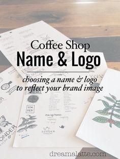 Coffee Shop Name & Logo