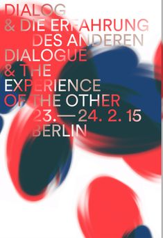 """Design for the conference """"Dialogue and the Experience of the Other"""" by Goethe Institute and Ludwig-Maximilians-University München  In collaboration with Ondine Pannet"""