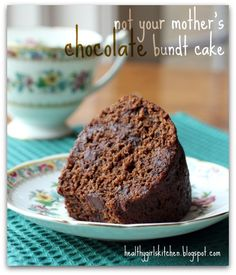 Not Your Mother's Chocolate Bundt Cake