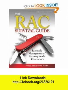 The Rac Survival Guide Successful Management of Recovery Audit (9781601462824) Jean Clark, Bill Malm , ISBN-10: 1601462824  , ISBN-13: 978-1601462824 ,  , tutorials , pdf , ebook , torrent , downloads , rapidshare , filesonic , hotfile , megaupload , fileserve