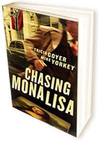 Chasing Mona Lisa by Trisha Goyer