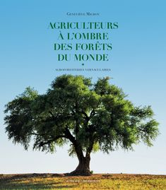 """Notre propension à conserver n'est que le négatif de notre avidité à produire et à consommer. Les agriculteurs du monde nous montrent qu'il existe d'autres façons d'envisager le rapport entre production et conservation."" Books To Buy, Herbs, Free Download, Conservation, France, Reading Practice, Farmers, Drill Bit, Small Bookshelf"