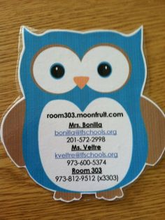 Owl contact info magnet for parents at back to school night (open house) by Patricia James Back To School Night, 1st Day Of School, Beginning Of The School Year, Owl Classroom Decor, Classroom Themes, Future Classroom, Classroom Labels, Classroom Design, Classroom Organization