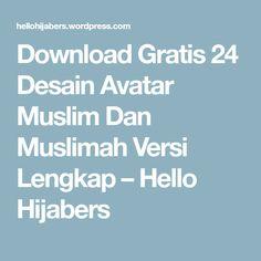 Download Gratis 24 Desain Avatar Muslim Dan Muslimah Versi Lengkap – Hello Hijabers