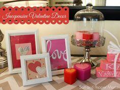 Inexpensive Valentine Decor