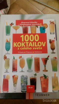 1 000 koktailov z celého sveta : overená klasika i