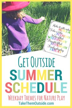 Use this printable nature activity weekday schedule to encourage more nature play this summer | homeschool schedule, summer schedule | #printables #summerfun #natureactivities #homeschool #takethemoutside #getoutside