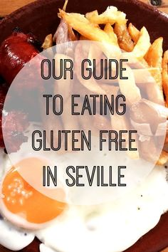 Don't come to Seville worried about finding gluten free food. It just so happens that Spain is one of the most gluten free friendly countries in Europe - you just have to know where to look! Here it our guide to eating gluten free in Seville.