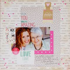 Me and My Mom...Webster Pages bags, Scrapbook Circle AWESOME kits! :)