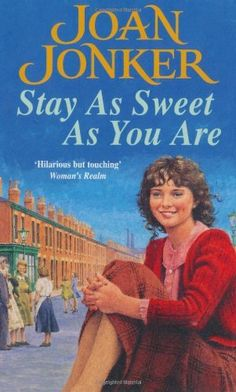 Stay as Sweet as You are by Joan Jonker, http://www.amazon.co.uk/dp/0747261113/ref=cm_sw_r_pi_dp_gNHzsb0NS2XKC