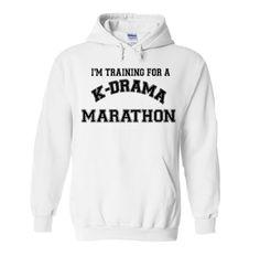 I'm Training For K-Drama Marathon Hoodie