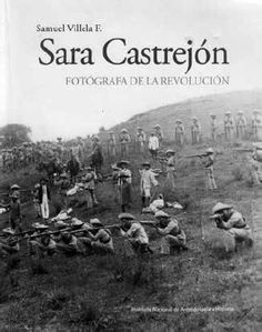 Fue la primera mexicana que fotografió la Revolución del sur el 26 de abril  de 1911 cbff62db915