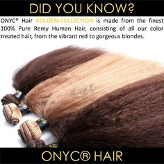 #ONYCHair has all the shades of Fall for the #hair texture you desire!  Take the work out of coloring your extensions and shop our Golden Collection TODAY!!  Shop USA Now>>> ONYCHair.com Shop UK Now>>> ONYCHair.uk Shop NG Now>>> ONYCHair.ng