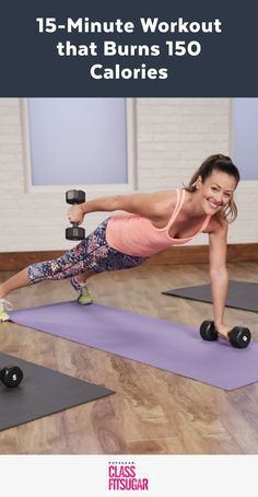 Burn 150 Calories in 15 Minutes With This Workout