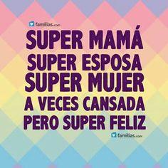Super mamá super mujer