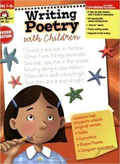 Grades 1-6 / Writing Poetry with Children by Jo Ellen Moore
