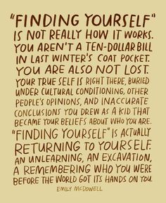finding yourself quote Pretty Words, Beautiful Words, Cool Words, Beautiful Things, Positive Quotes, Motivational Quotes, Inspirational Quotes, Words Quotes, Life Quotes