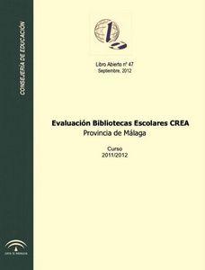 Evaluación Bibliotecas Escolares. Provincia de Málaga. Curso 2011/2012