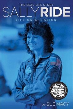 Sally Ride was more than the first woman in spaceshe was a real-life explorer…