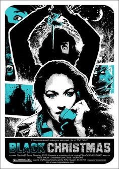 Black Christmas (1974).  A sorority house is terrorized by a stranger who makes frightening phone calls and then murders the sorority sisters during Christmas break.  Cast: Olivia Hussey, Keir Dullea, Margot Kidder