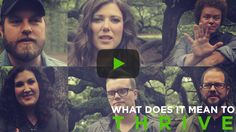 What Does It Mean To Thrive by Casting Crowns. Leave you comments on what THRIVE means to you!