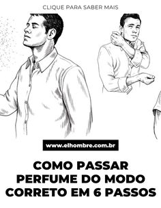 perfume, como passar Ecards, Memes, Personal Development, Step By Step, Men's, Pictures, E Cards, Meme