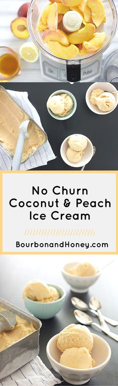 No Churn Coconut Peach Ice Cream | BourbonandHoney.com -- This delicious coconut peach ice cream has all the fresh flavor of ripe summer peaches without an ice cream maker. -- Click through to read the full post or Repin to find later!