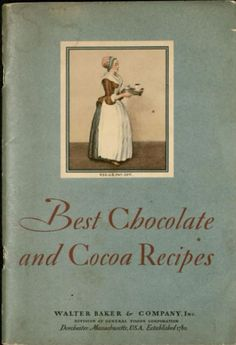 Walter Baker & Company. (1931). Best chocolate and cocoa recipes. Dorchester, Mass: W. Baker & Co., Inc.  From the Tampa Memorial Collection, University of South Florida Libraries