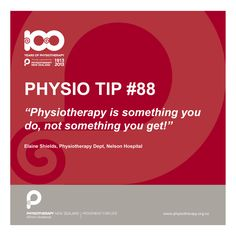 #physiotherapy is something you do, not something you get.