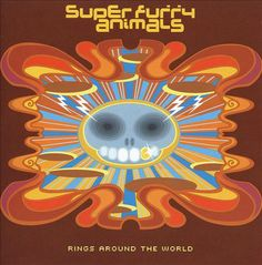 Rings Around the World - Super Furry Animals | Songs, Reviews, Credits, Awards | AllMusic