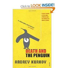 Death & The Penguin by Andrey Kurkov A wonderful black comedy that never strays far from our Favourites table. Obituarist Viktor is drawn into a shady post-Soviet criminal underworld with only his pet penguin Mischa for company. Surreal and brilliant. Books To Read, My Books, Penguin Books, Naive, Fiction Books, Great Books, Book Lists, Short Stories, Panther