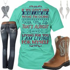 I Am Not Living For You, I Am Living For Myself Outfit - Real Country Ladies (casual country outfits) Country Girl Shirts, Country Style Outfits, Country Girl Quotes, Country Girl Style, Cute N Country, Country Fashion, Shirts For Girls, Country Apparel, Girl Sayings
