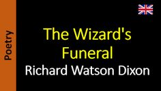 Poetry in English - Sanderlei Silveira: Richard Watson Dixon - The Wizard's…