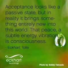 Acceptance. .....Tolle