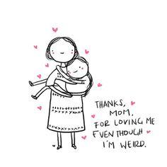 always love you, mom
