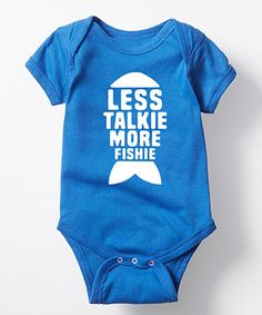 Loving this Royal Blue 'Less Talkie More Fishie' Bodysuit - Infant on #zulily! #zulilyfinds