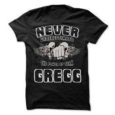 Never Underestimate The Power Of Team GREGG - 99 Cool T - #grandparent gift #gift bags. PRICE CUT  => https://www.sunfrog.com/LifeStyle/Never-Underestimate-The-Power-Of-Team-GREGG--99-Cool-Team-Shirt-.html?id=60505
