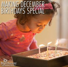 Making December birthdays special.