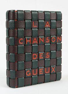 Jean RICHEPIN. La Chanson des gueux. - Dernières chansons de mon premier livre. Paris, Pelletan, 1910.    Binding: Paul BONET