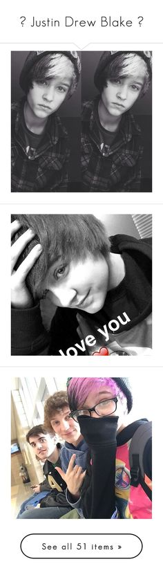 """""""✧ Justin Drew Blake ✧"""" by http-hellasad ❤ liked on Polyvore"""