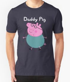 Unisex T-Shirt. Daddy Pig Peppa Pig © Astley Baker Davies Ltd / Entertainment One Ltd 2003. This item was purchased online from a buyer who purchased bulk items from Redbubble for his retail shop. The